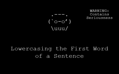 Lowercasing the First Word of a Sentence
