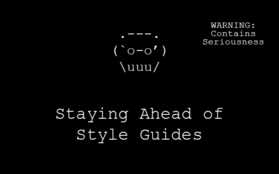 Staying Ahead of Style Guides