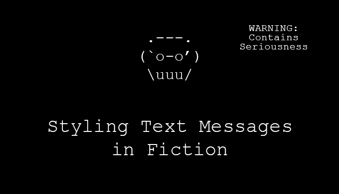 Styling Text Messages in Fiction